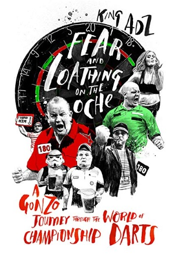 Fear and Loating on the Oche